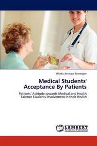 Medical Students' Acceptance by Patients