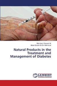 Natural Products in the Treatment and Management of Diabetes