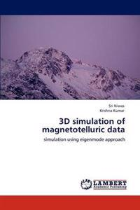 3D Simulation of Magnetotelluric Data