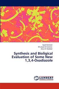 Synthesis and Bioligical Evaluation of Some New 1,3,4-Oxadiazole