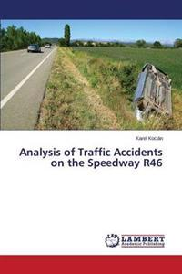 Analysis of Traffic Accidents on the Speedway R46