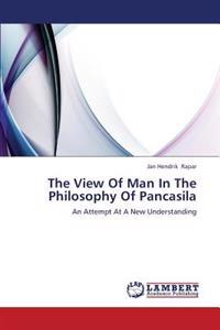 The View of Man in the Philosophy of Pancasila