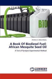 A Book of Biodiesel Fuel