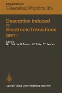Desorption Induced by Electronic Transitions DIET I