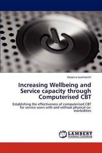 Increasing Wellbeing and Service Capacity Through Computerised CBT