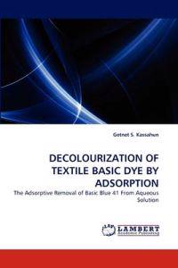 Decolourization of Textile Basic Dye by Adsorption