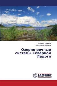 Ozerno-Rechnye Sistemy Severnoy Ladogi