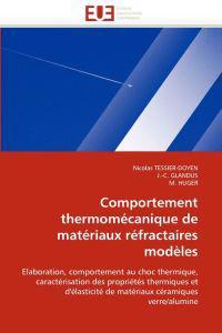 Comportement Thermom�canique de Mat�riaux R�fractaires Mod�les