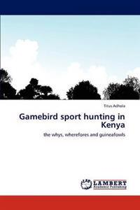 Gamebird Sport Hunting in Kenya