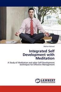 Integrated Self Development with Meditation