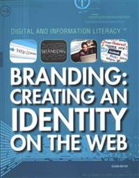 Branding: Creating an Identity on the Web