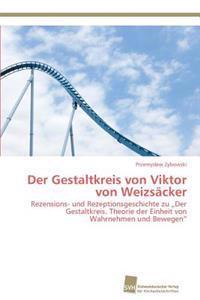 Der Gestaltkreis Von Viktor Von Weizsacker