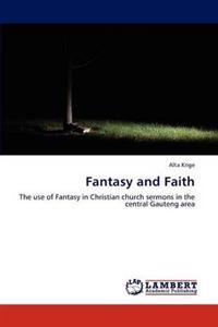Fantasy and Faith