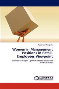 Women in Management Positions in Retail-Employees Viewpoint