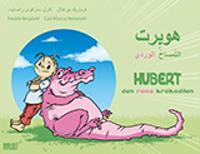 Hubert : den rosa krokodilen = Hobert : al temsaho al wardie