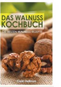 Das Walnuss Kochbuch