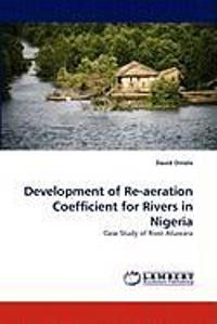Development of Re-Aeration Coefficient for Rivers in Nigeria