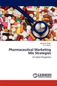Pharmaceutical Marketing Mix Strategies