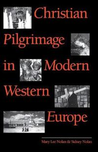 Christian Pilgrimage in Modern Western Europe