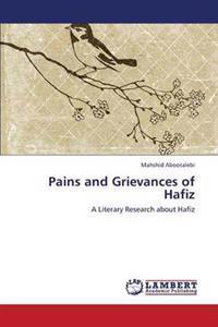 Pains and Grievances of Hafiz