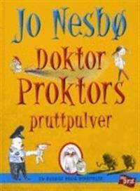 Doktor Proktors pruttpulver : en ruskigt rolig berättelse