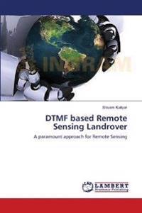 Dtmf Based Remote Sensing Landrover