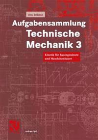 Aufgabensammlung Technische Mechanik 3