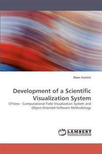 Development of a Scientific Visualization System