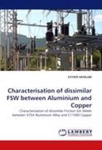 Characterisation of Dissimilar Fsw Between Aluminium and Copper