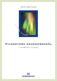 Filosofiens hovedspørsmål - Ralph Henk Vaags pdf epub