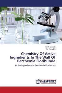 Chemistry of Active Ingredients in the Wall of Berchemia Floribunda