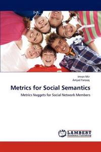 Metrics for Social Semantics
