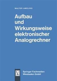 Aufbau Und Wirkungsweise Elektronischer Analogrechner