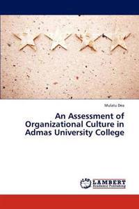 An Assessment of Organizational Culture in Admas University College