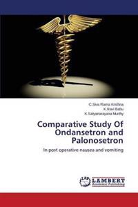 Comparative Study of Ondansetron and Palonosetron