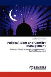 Political Islam and Conflict Management