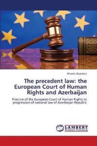 The Precedent Law