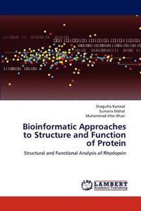 Bioinformatic Approaches to Structure and Function of Protein