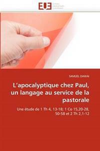 L Apocalyptique Chez Paul, Un Langage Au Service de la Pastorale