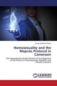 Homosexuality and the Maputo Protocol in Cameroon