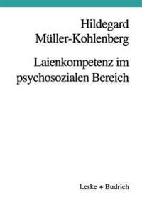 Laienkompetenz Im Psychosozialen Bereich