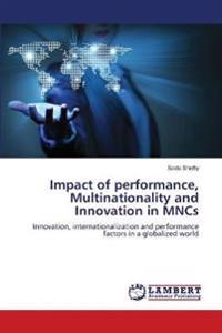 Impact of Performance, Multinationality and Innovation in Mncs
