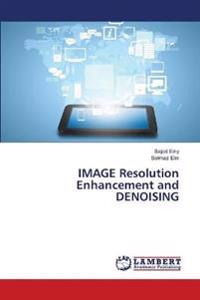 Image Resolution Enhancement and Denoising
