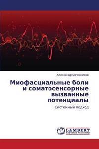 Miofastsial'nye Boli I Somatosensornye Vyzvannye Potentsialy