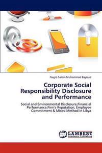 Corporate Social Responsibility Disclosure and Performance