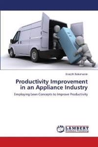 Productivity Improvement in an Appliance Industry