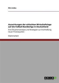 Auswirkungen Der Schlechten Wirtschaftslage Auf Die Fussball-Bundesliga in Deutschland