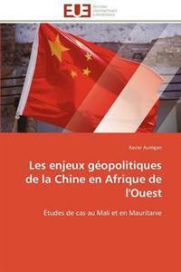 Les Enjeux G opolitiques de la Chine En Afrique de l'Ouest