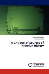 A Critique of Sources of Nigerian History