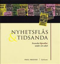 Nyhetsflås och tidsanda : svenska löpsedlar under ett sekel